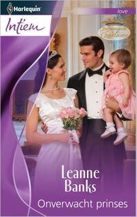 Onverwacht prinses-Leanne Banks-eBook