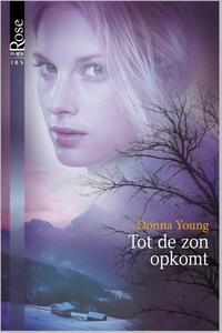 Black Rose 16B : Tot de zon opkomt-Donna Young-eBook