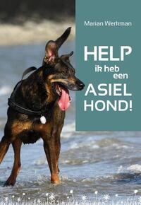 Help, ik heb een asielhond-Marian Werkman-eBook