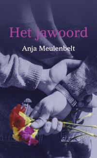 Het jawoord-Anja Meulenbelt