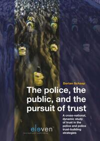 The Police, the Public and the Pursuit of Trust-Dorian Schaap