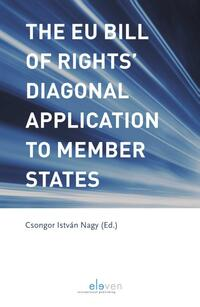 The EU Bill of Rights' Diagonal Application to Member States-