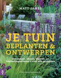 Je tuin - Beplanten & ontwerpen-Matt James