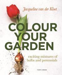 Color your garden-Jacqueline van der Kloet