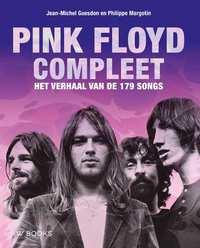 Pink Floyd compleet-Jean-Michel Guesdon, Philippe Margotin