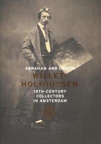 Abraham and Louisa Willet-Holthuysen-Bert Vreeken