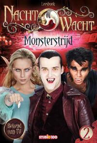 Nachtwacht : leesboek 2 - Monsterstrijd-Anja van Mensel, Gert Verhulst, Hans Bourlon