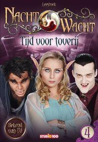 Nachtwacht: Leesboek 4 - Tijd voor toverij-Gert Verhulst