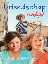 Vriendschap verdiept-Anja Bout-Monteau-eBook