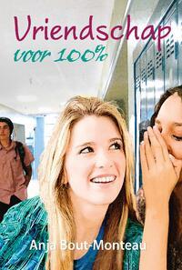 Vriendschap voor 100%-Anja Bout-Monteau-eBook