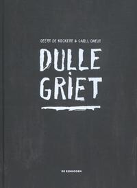 Dulle Griet-Geert de Kockere