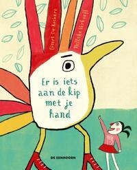 Er is iets aan de kip met je hand-Geert de Kockere