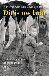 Dit is uw land-Hans van Grinsven, Kees Kooman