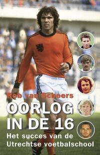 Oorlog in de 16-Rob van Scheers-eBook