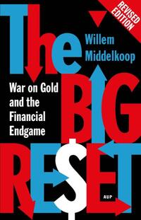 The big reset revised edition-Willem Middelkoop