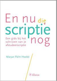 En nu die scriptie nog-Marjan Palm-Hoebé