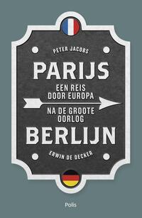 Parijs-Berlijn-Erwin de Decker, Peter Jacobs