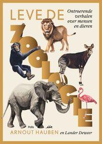 Lang leve de Zoologie!-Arnout Hauben, Lander Deweer