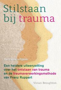 Stilstaan bij trauma-Vivian Broughton