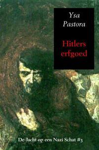 Hitlers erfgoed-Ysa Pastora