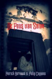 De Paus van Satan-Patrick Bernauw, Philip Coppens