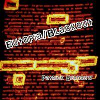 Eutopia/Blackout-Patrick Bernauw