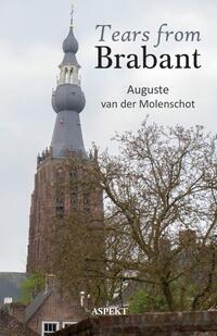 Tears from Brabant-Auguste van der Molenschot