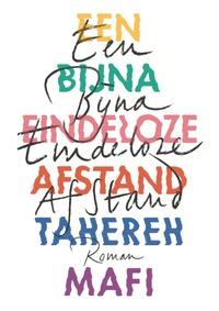 Een bijna eindeloze afstand-Tahereh Mafi