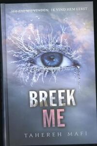Breek me-Tahereh Mafi