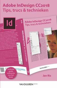 Indesign cc 2018: tips, trucs en technieken-Jan Ris