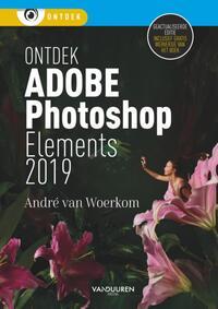 Ontdek Photoshop Elements 2019-Andre van Woerkom