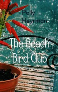 The Beach Bird Club-Polly Heyrman