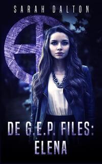 De G.E.P. files: Elena-Sarah Dalton