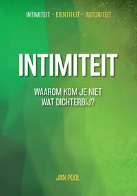 Intimiteit – Identiteit – Autoriteit: Intimiteit-Jan Pool