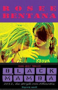 Black Mamba-Rosee Bentana