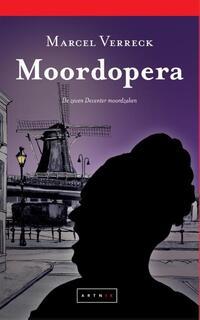 Moordopera - De zeven Deventer moordzaken-Marcel Verreck