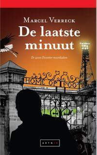 De laatste minuut - De zeven Deventer moordzaken-Marcel Verreck
