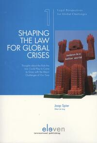 Shaping the law for global crises-Elbert de Jong, Jaap Spier