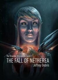 The fall of Netherea-Jeffrey Debris