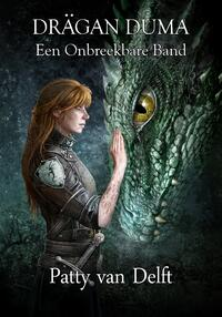 Een Onbreekbare Band-Patty van Delft-eBook