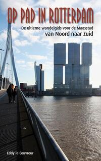 Op pad in Rotterdam-Eddy Le Couvreur