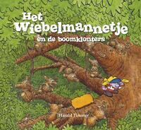 Het wiebelmannetje en de boomklonters-Harald Timmer