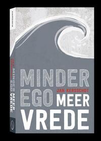Minder ego, meer vrede-Jan Kersschot
