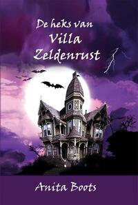 De heks van Villa zeldenrust-Anita Boots