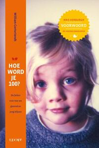 Hoe word je 100?-William Cortvriendt-eBook