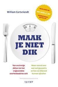 Maak je niet dik-William Cortvriendt-eBook