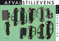 Afvalstillevens-Jos Houweling