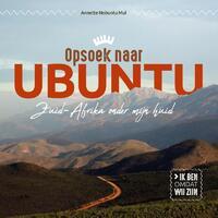 Opsoek naar Ubuntu-Annette Nobuntu Mul