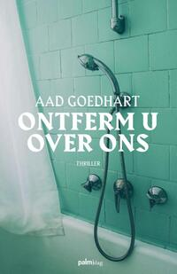 Ontferm u over ons-Aad Goedhart