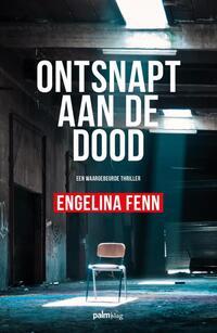 Ontsnapt aan de dood-Engelina Fenn